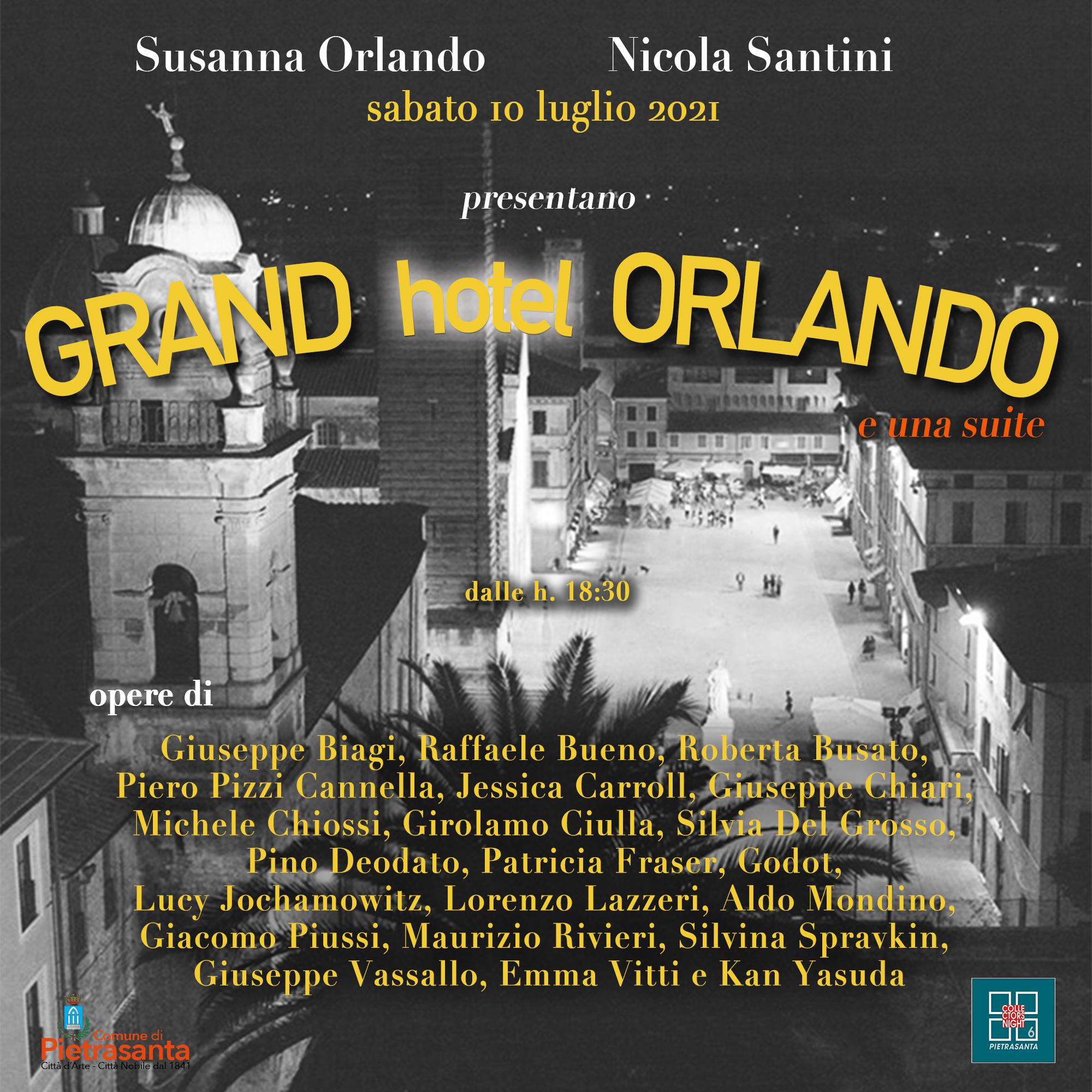 GRAND hotel ORLANDO e una suite Galleria Susanna Orlando Pietrasanta